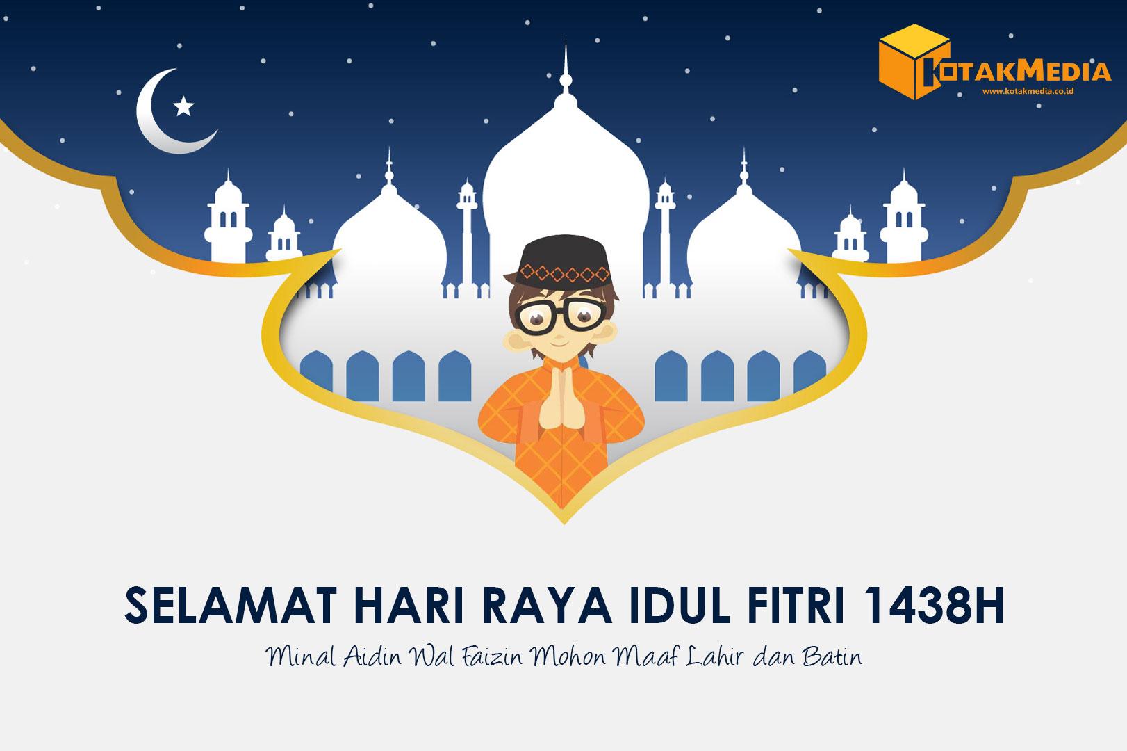 Kotakmedia Indonesia Mengucapkan Selamat Idul Fitri 1438H